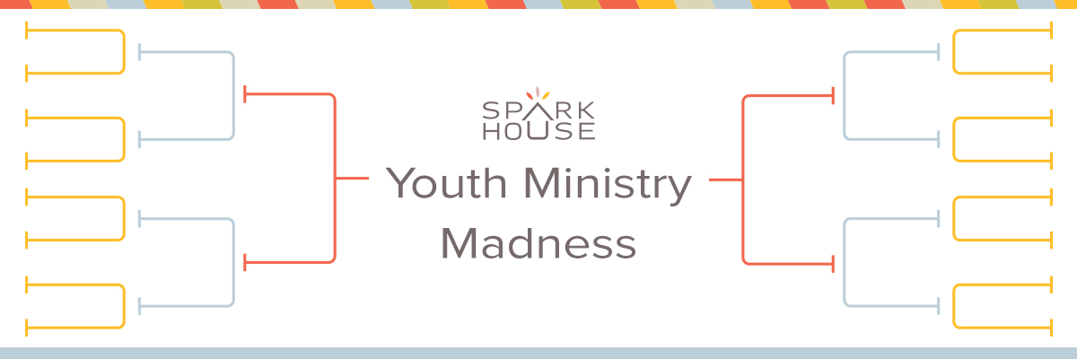 Youth Ministry March Madness